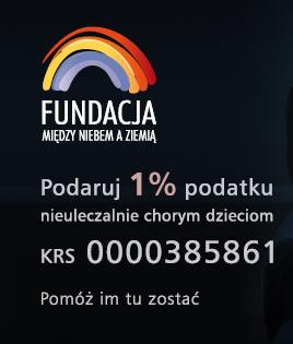 Fundacja Między Niebem a Ziemią - aktualność Podaruj 1% podatku